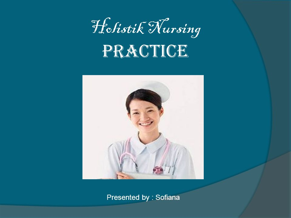 Holistik Nursing Practice