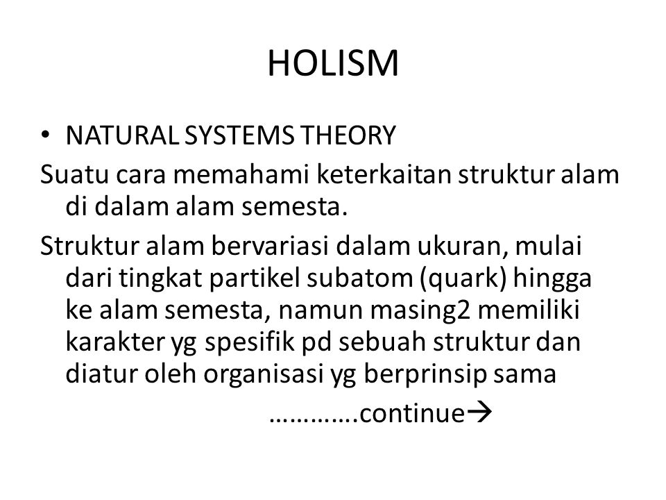 HOLISM NATURAL SYSTEMS THEORY