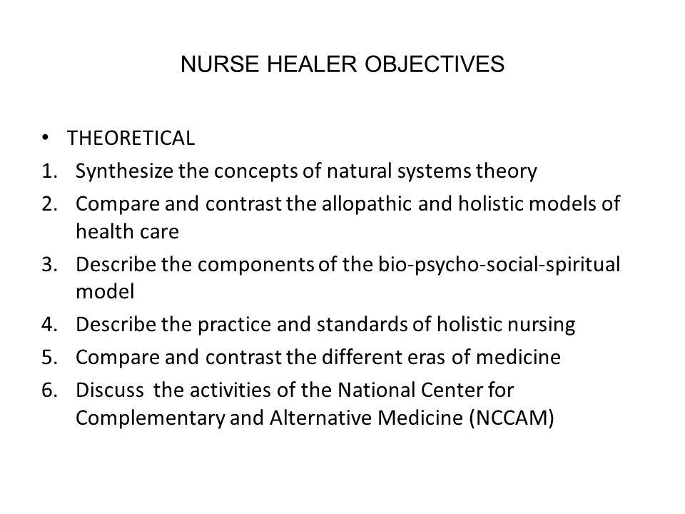 NURSE HEALER OBJECTIVES