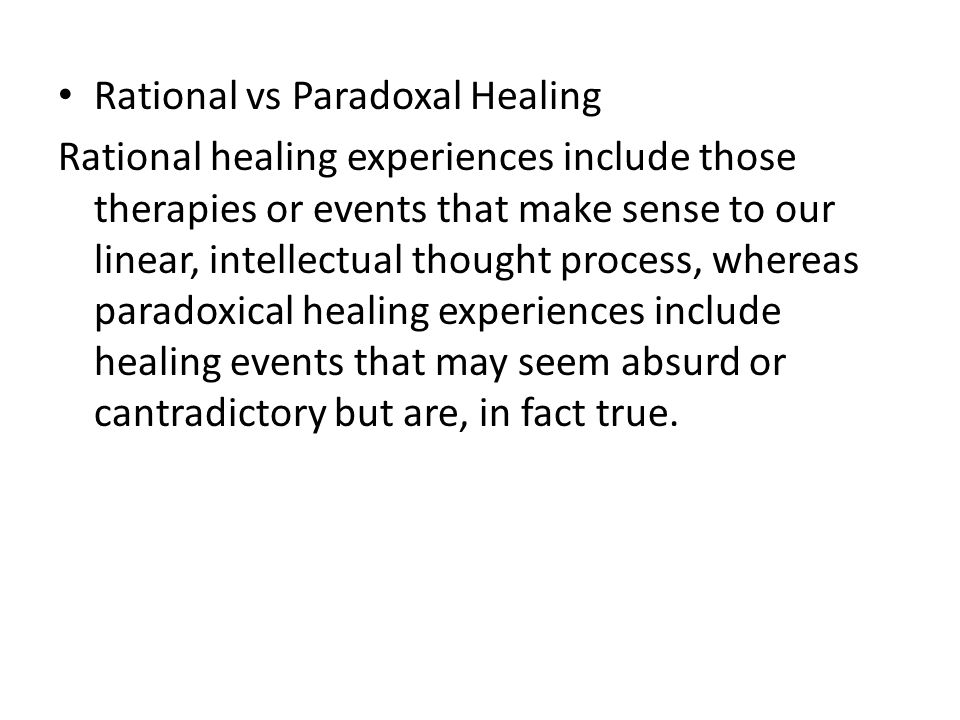 Rational vs Paradoxal Healing