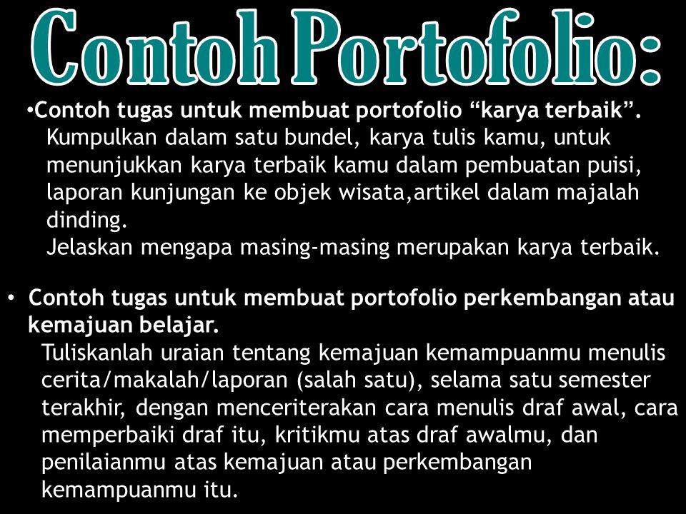 Contoh Portofolio: Contoh tugas untuk membuat portofolio karya terbaik . Kumpulkan dalam satu bundel, karya tulis kamu, untuk.