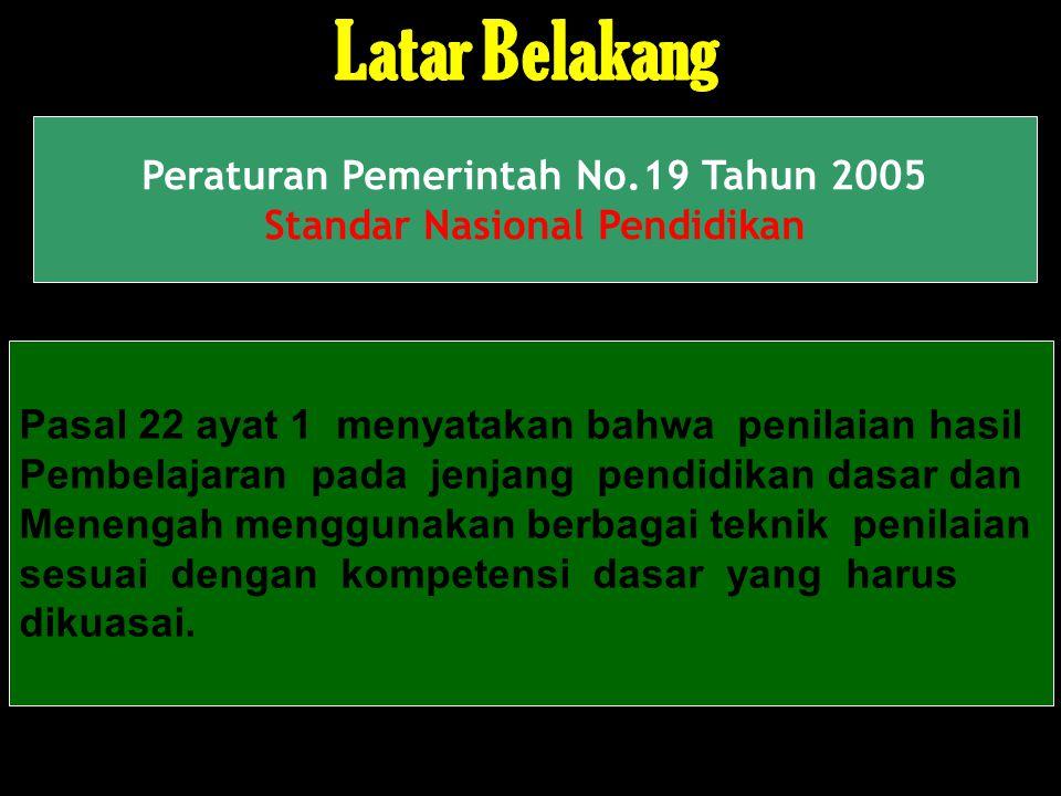 Peraturan Pemerintah No.19 Tahun 2005 Standar Nasional Pendidikan