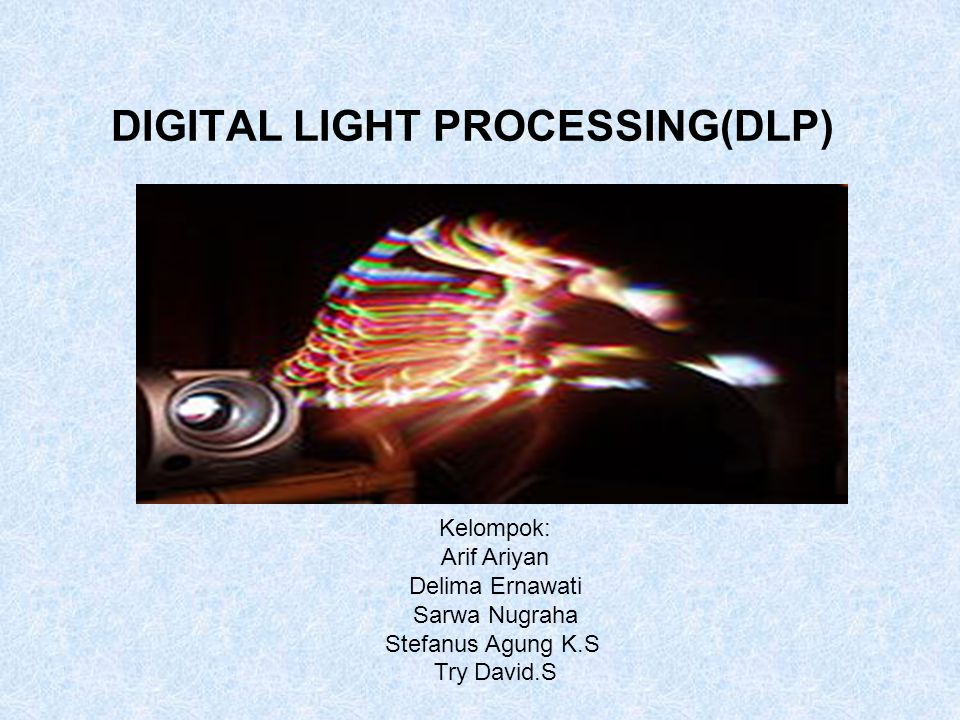 DIGITAL LIGHT PROCESSING(DLP)