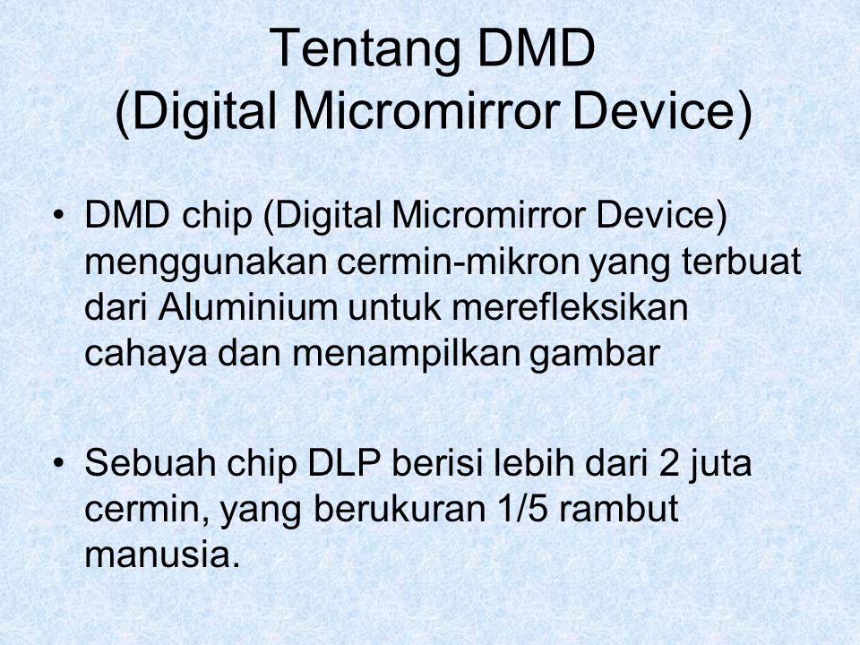 Tentang DMD (Digital Micromirror Device)