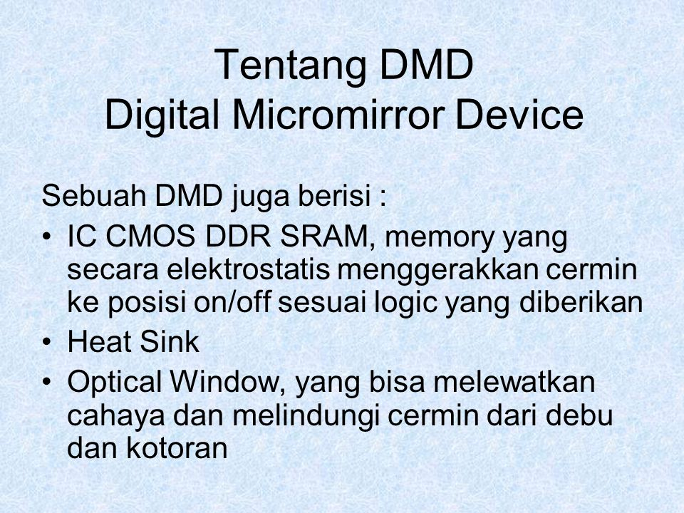 Tentang DMD Digital Micromirror Device