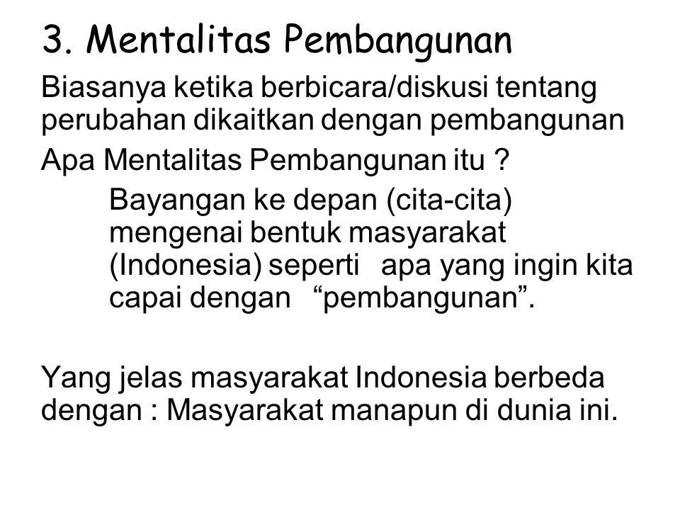 3. Mentalitas Pembangunan