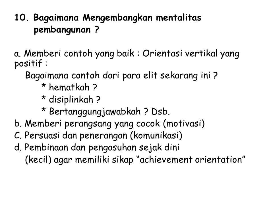 10. Bagaimana Mengembangkan mentalitas