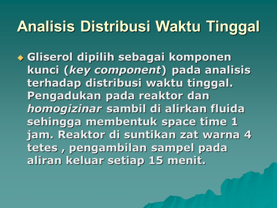 Analisis Distribusi Waktu Tinggal