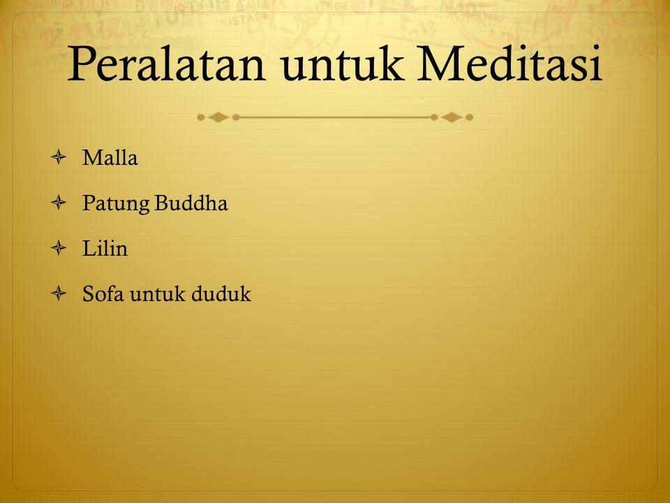 Peralatan untuk Meditasi