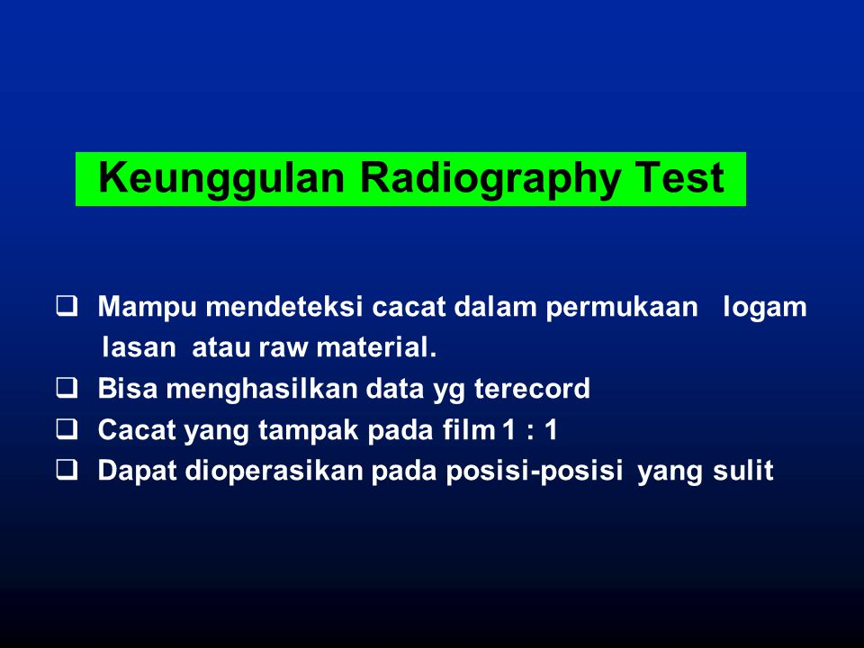 Keunggulan Radiography Test