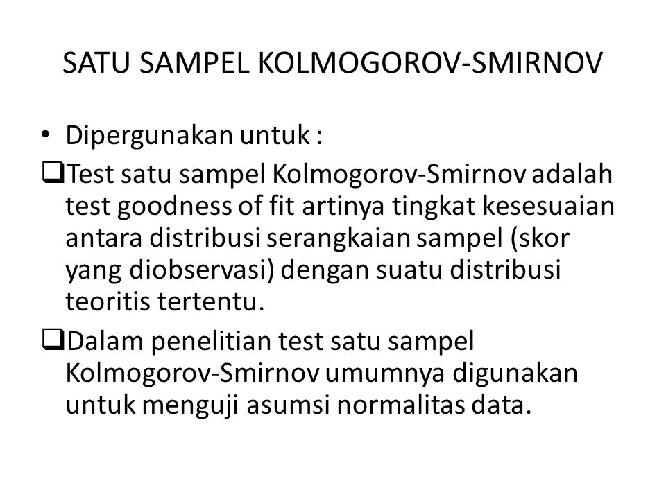 SATU SAMPEL KOLMOGOROV-SMIRNOV