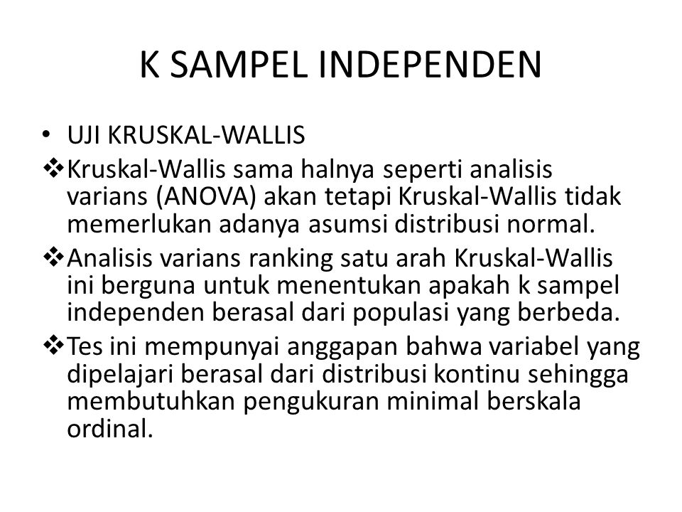 K SAMPEL INDEPENDEN UJI KRUSKAL-WALLIS