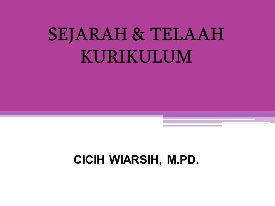 SEJARAH & TELAAH KURIKULUM