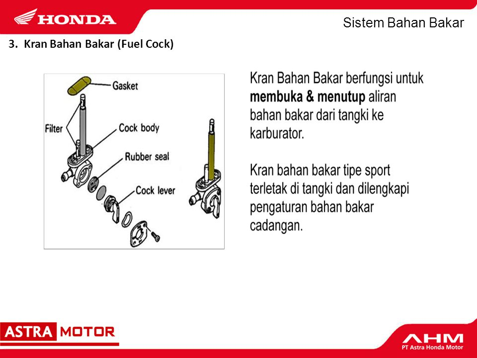 3. Kran Bahan Bakar (Fuel Cock)