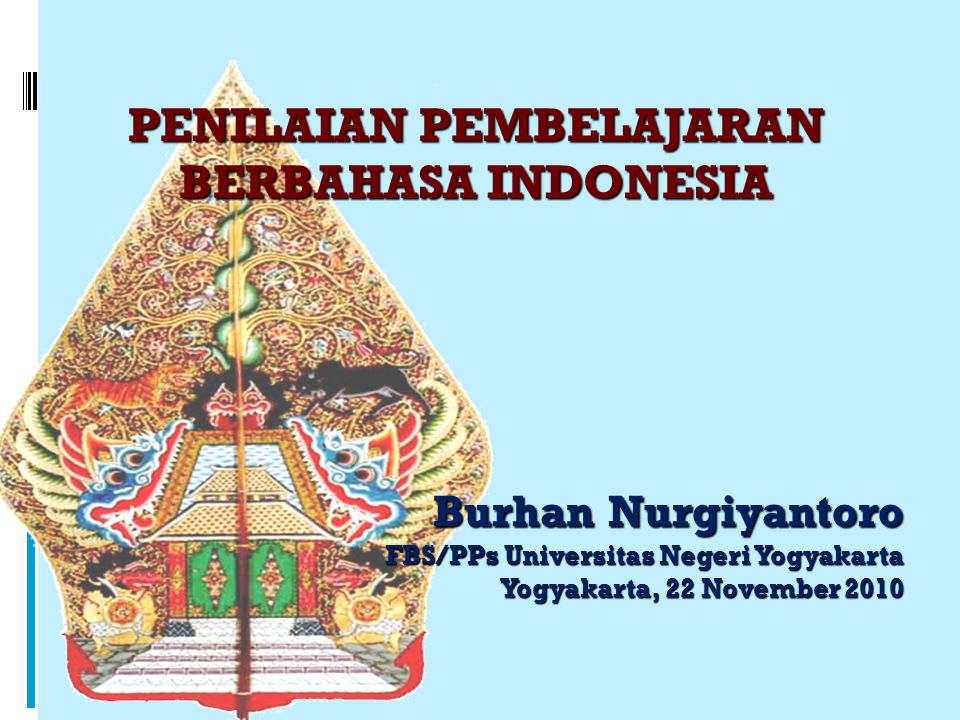 PENILAIAN PEMBELAJARAN BERBAHASA INDONESIA
