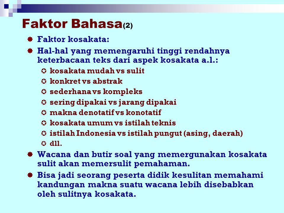 Faktor Bahasa(2) Faktor kosakata: