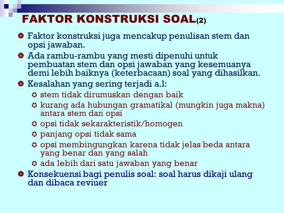 FAKTOR KONSTRUKSI SOAL(2)