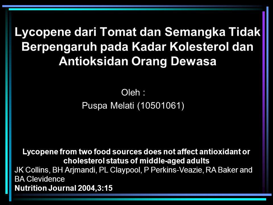 Lycopene dari Tomat dan Semangka Tidak Berpengaruh pada Kadar Kolesterol dan Antioksidan Orang Dewasa