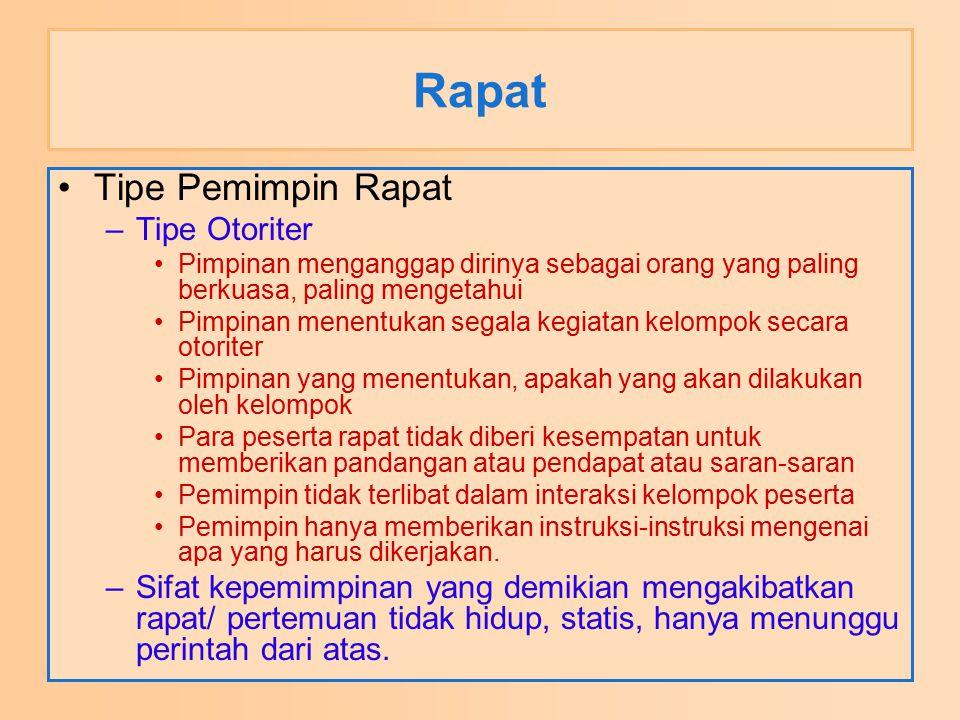 Rapat Tipe Pemimpin Rapat Tipe Otoriter