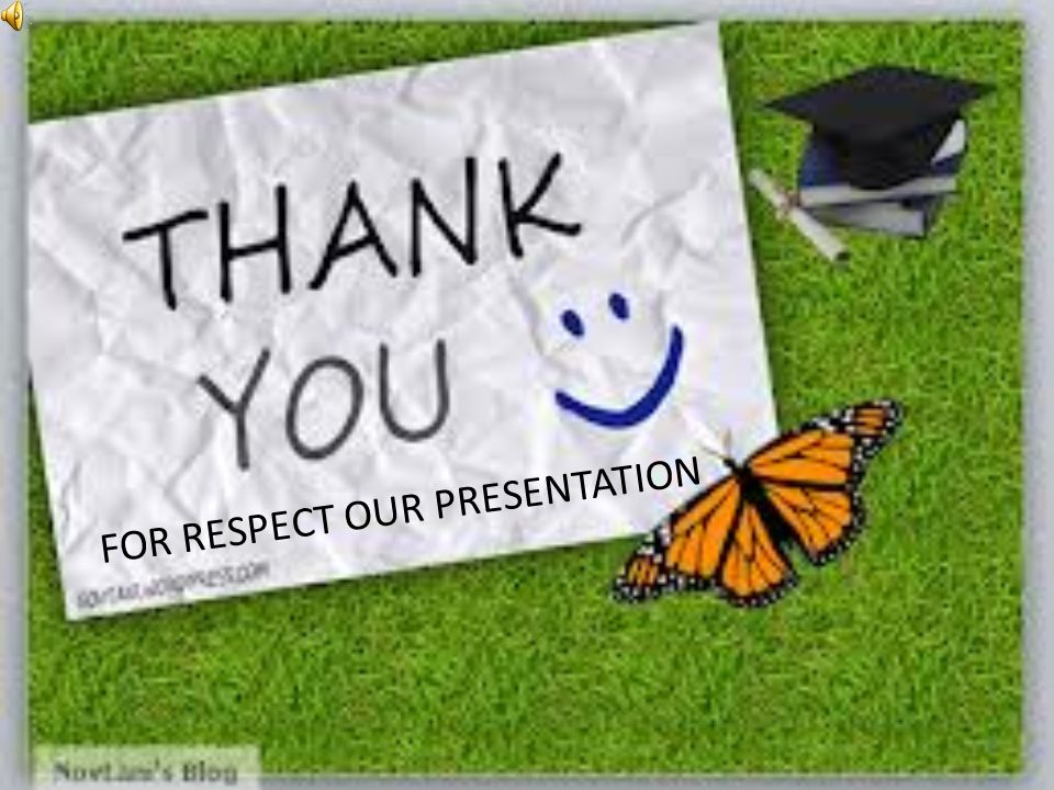 FOR RESPECT OUR PRESENTATION