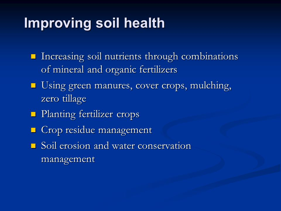 Improving soil health Increasing soil nutrients through combinations of mineral and organic fertilizers.