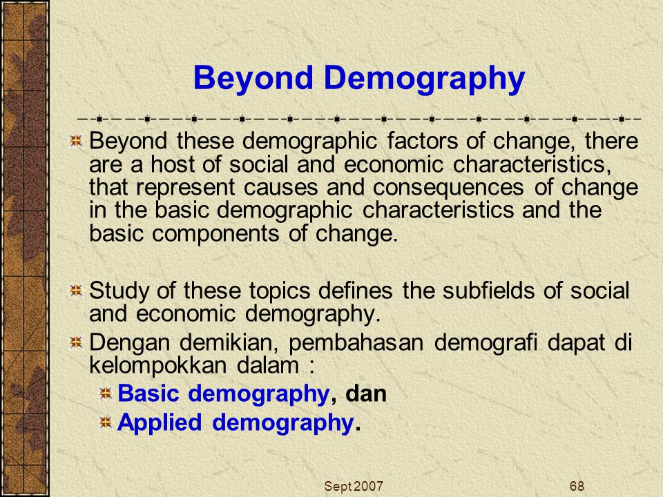 Beyond Demography