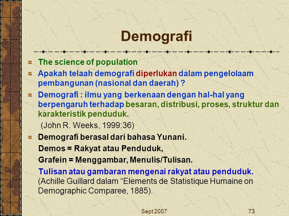 Demografi The science of population
