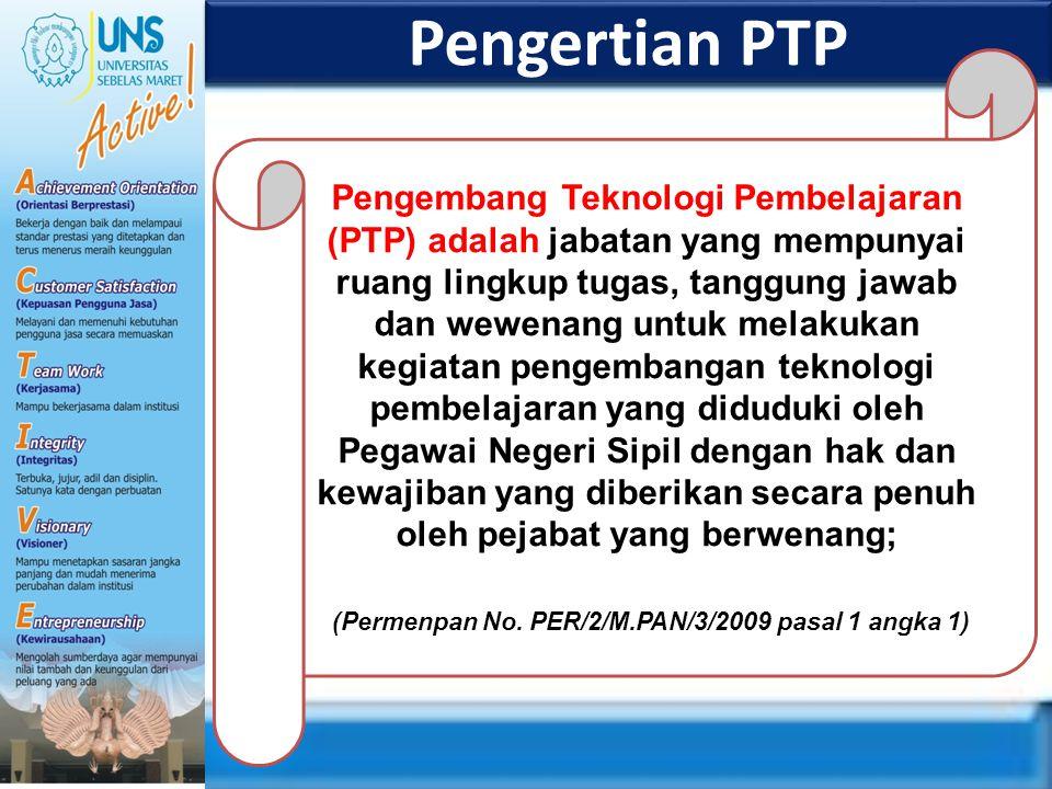 (Permenpan No. PER/2/M.PAN/3/2009 pasal 1 angka 1)