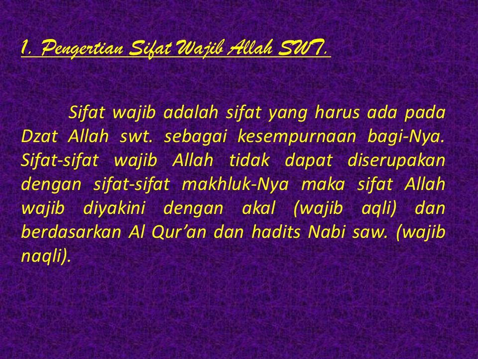 1. Pengertian Sifat Wajib Allah SWT.