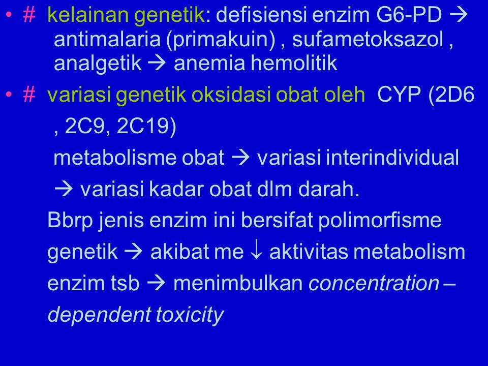 # kelainan genetik: defisiensi enzim G6-PD 