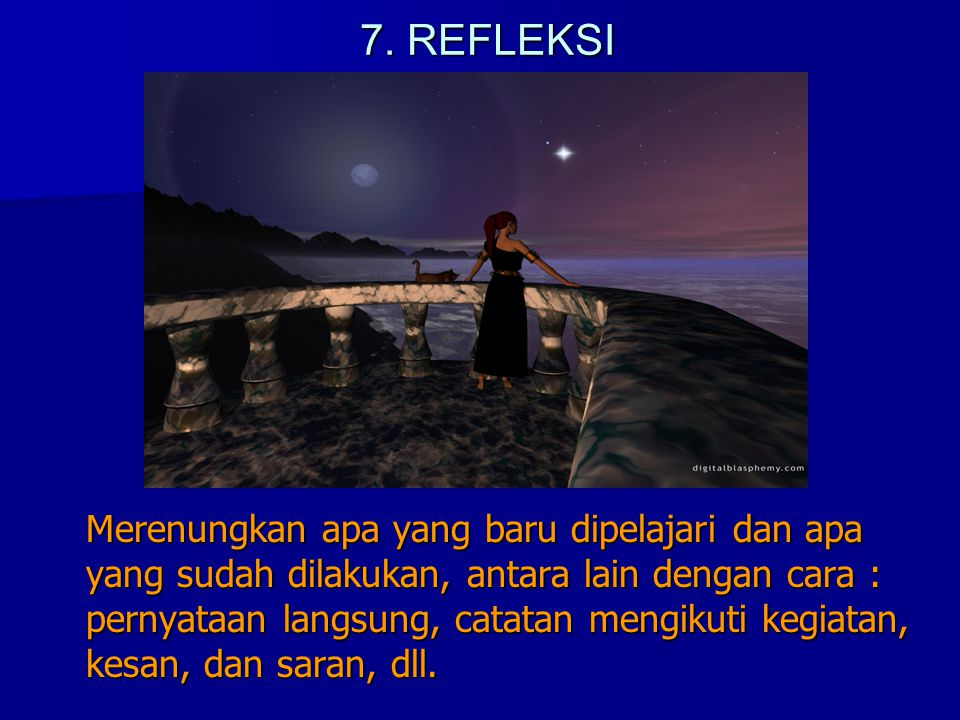 7. REFLEKSI