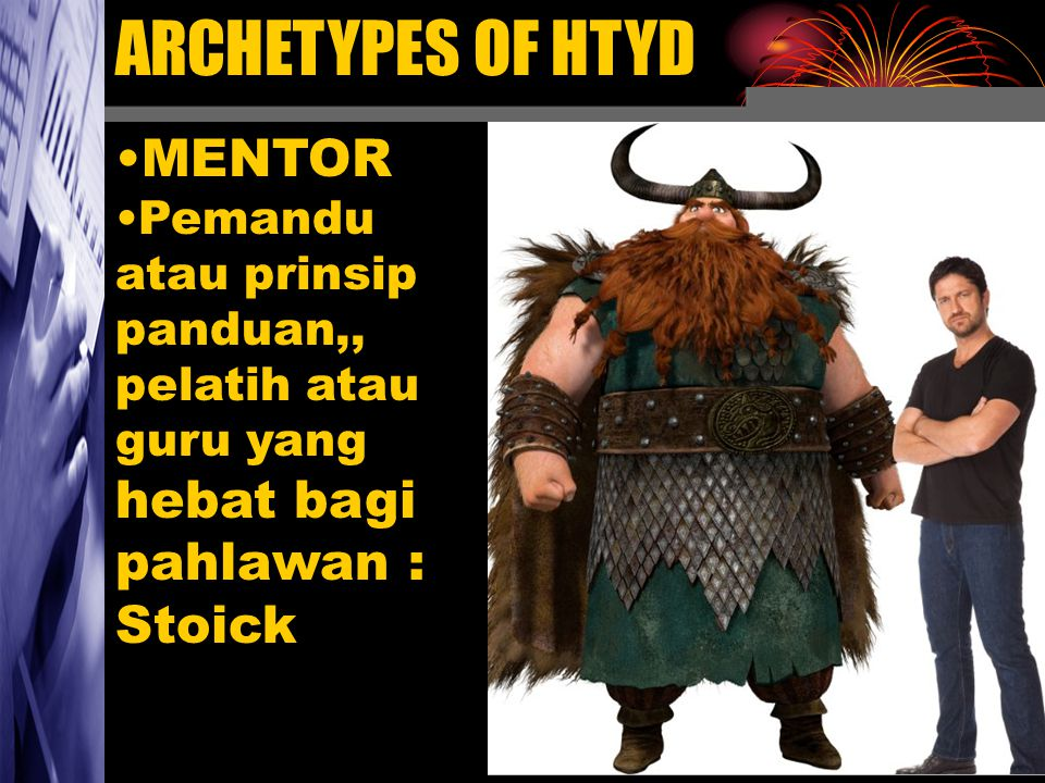 ARCHETYPES OF HTYD MENTOR Stoick