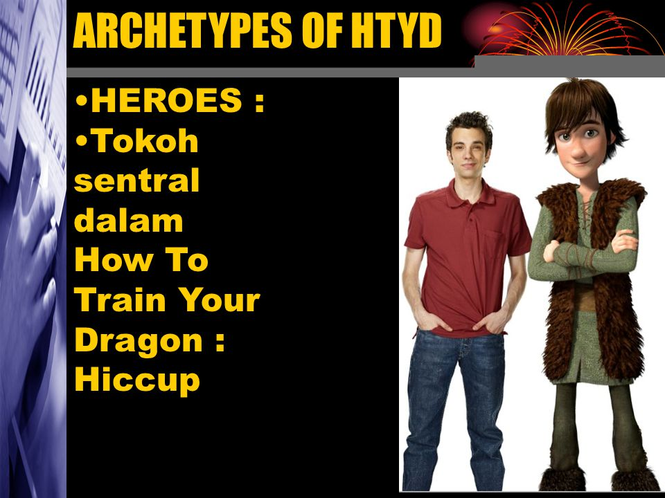 ARCHETYPES OF HTYD HEROES :