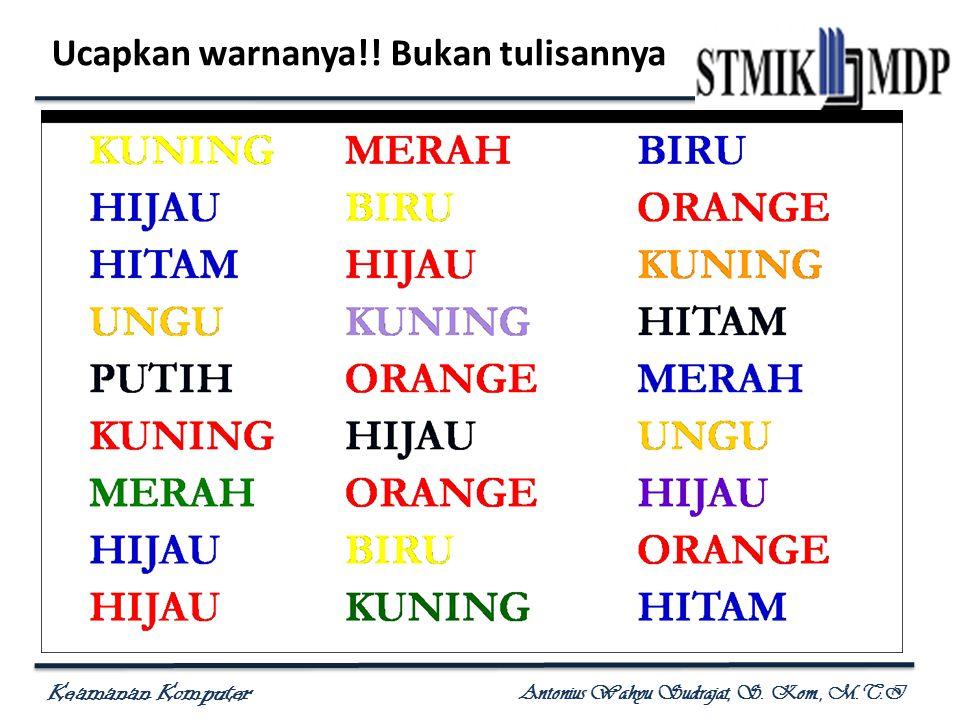 Ucapkan warnanya!! Bukan tulisannya