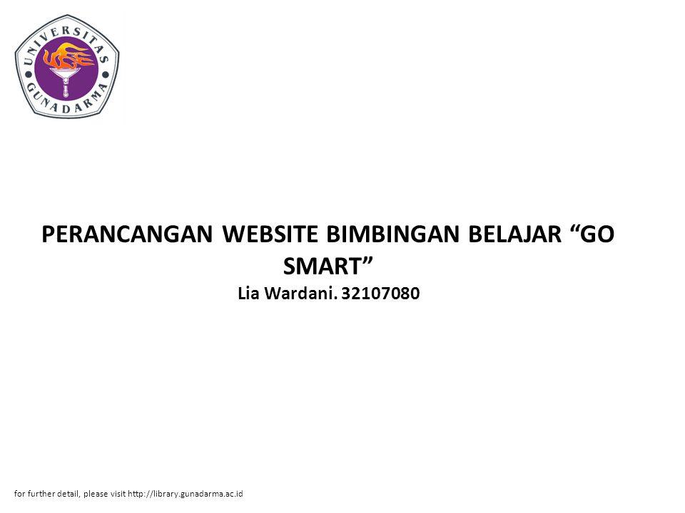 PERANCANGAN WEBSITE BIMBINGAN BELAJAR GO SMART Lia Wardani. 32107080