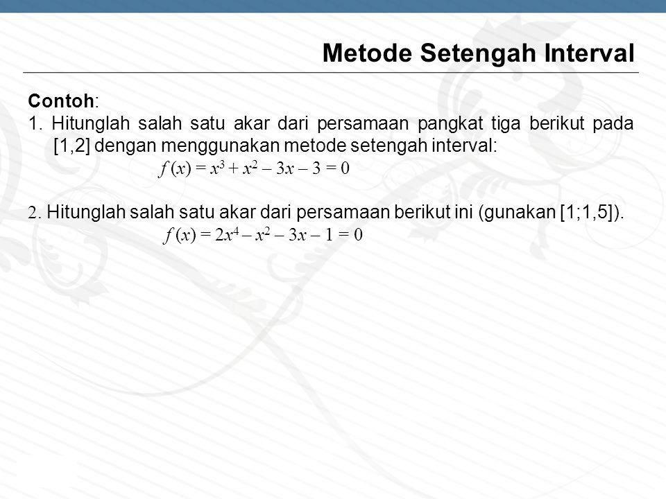 Metode Setengah Interval