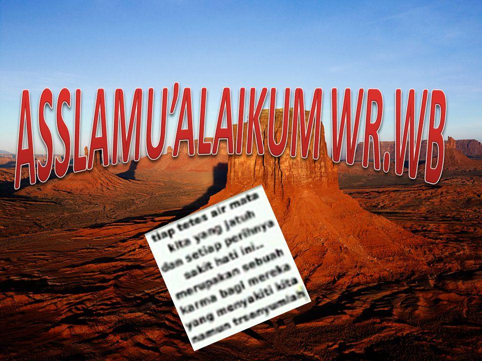 ASSLAMU'ALAIKUM WR.WB