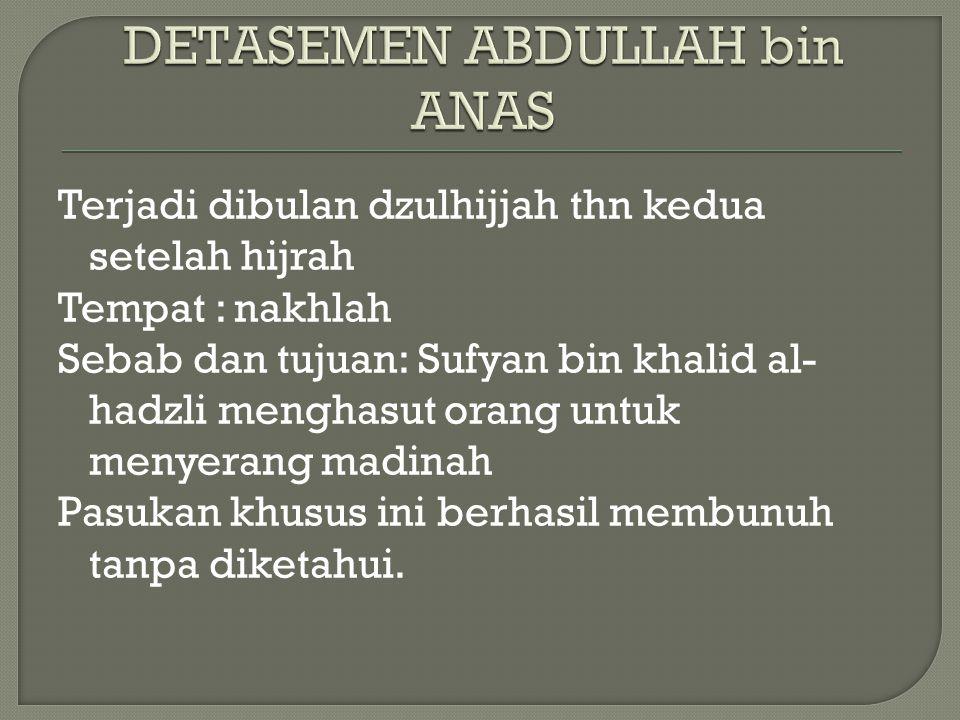 DETASEMEN ABDULLAH bin ANAS