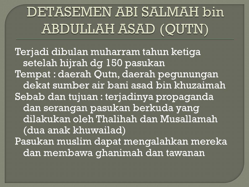DETASEMEN ABI SALMAH bin ABDULLAH ASAD (QUTN)
