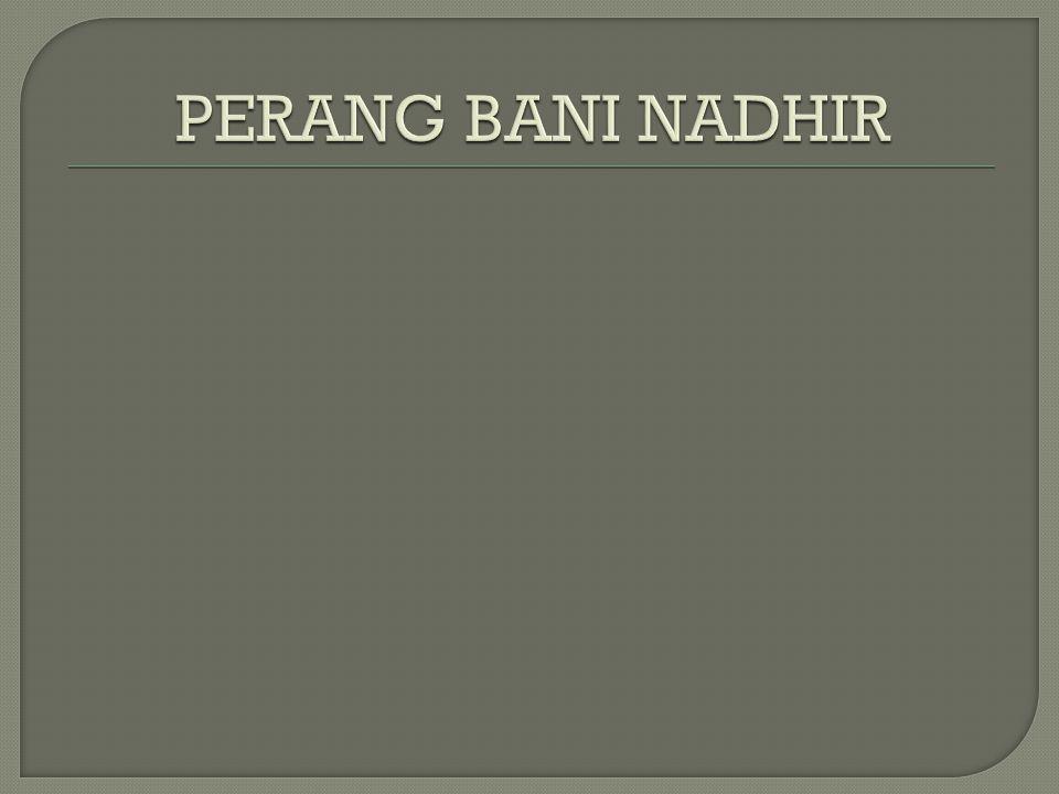 PERANG BANI NADHIR