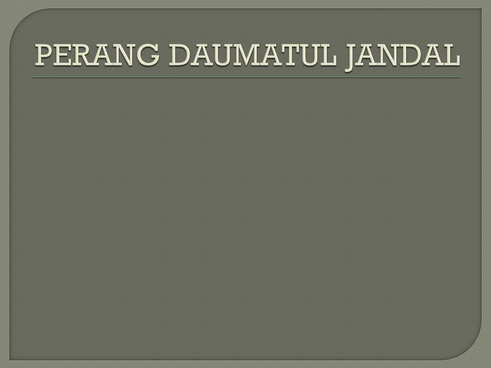 PERANG DAUMATUL JANDAL