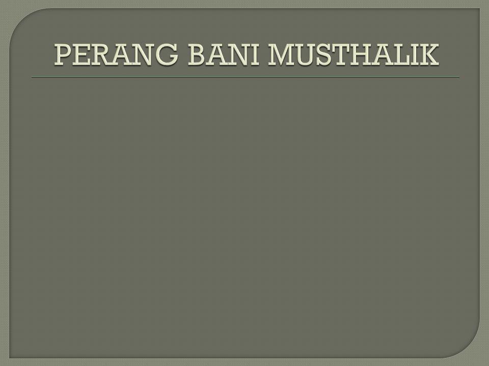 PERANG BANI MUSTHALIK