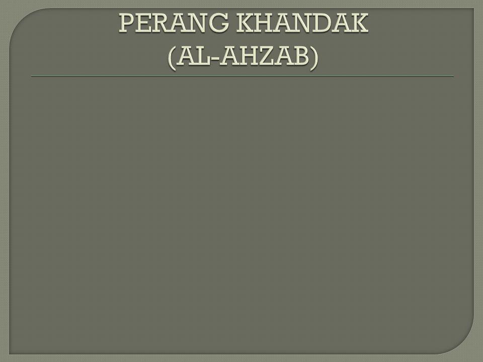 PERANG KHANDAK (AL-AHZAB)
