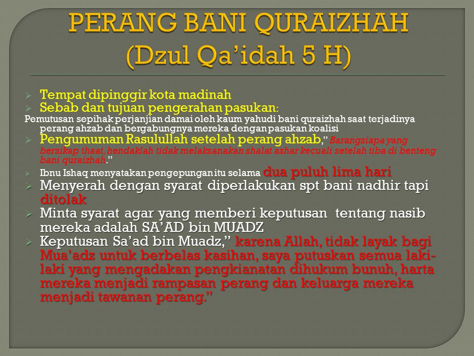 PERANG BANI QURAIZHAH (Dzul Qa'idah 5 H)