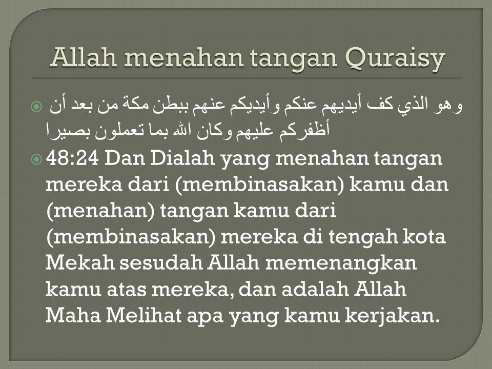 Allah menahan tangan Quraisy