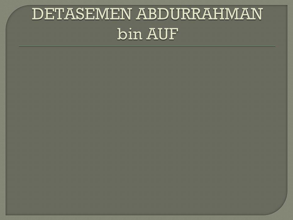 DETASEMEN ABDURRAHMAN bin AUF