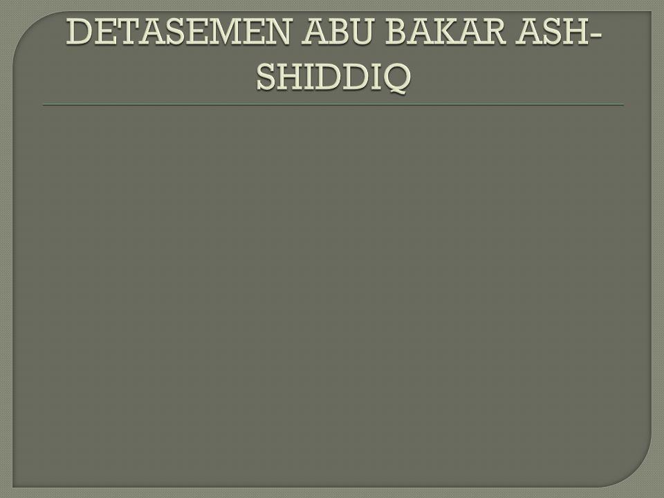 DETASEMEN ABU BAKAR ASH-SHIDDIQ