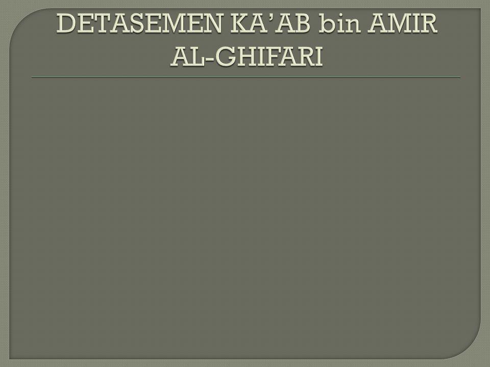 DETASEMEN KA'AB bin AMIR AL-GHIFARI