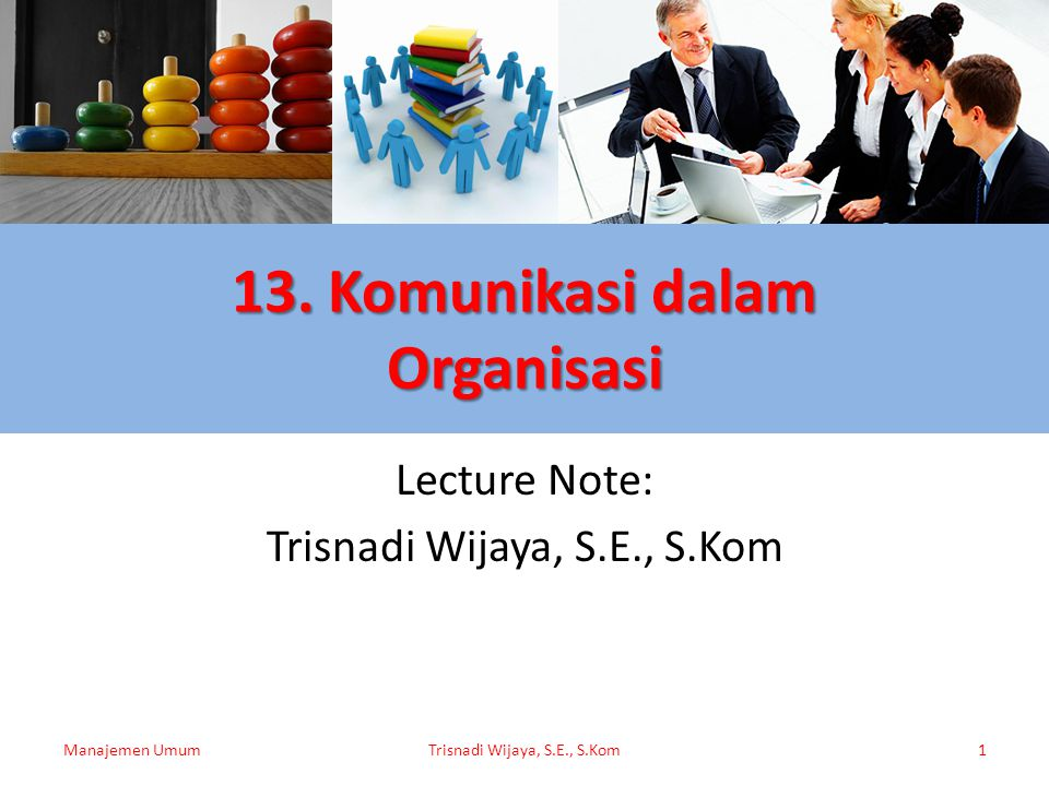 13. Komunikasi dalam Organisasi