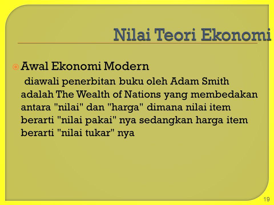 Nilai Teori Ekonomi Awal Ekonomi Modern